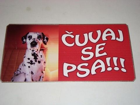 Tabla Čuvaj se psa-Dalmatinac