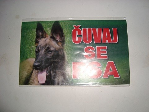 Tabla Čuvaj se psa-Malino