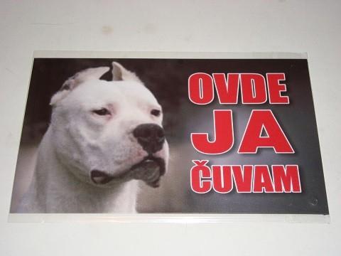Tabla Ovde ja čuvam ARGENTINSKA DOGA
